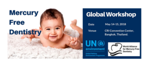 """Global Workshop on 'Ending Dental Amalgam Use in Children and Promoting the Phase down Measures under the Minamata Convention' For """"Especially Women, Children, and, Through Them, Future Generations""""!!"""